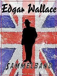 Edgar Wallace - Sammelband: Romane und Geschichten (Edgar Wallace bei Null Papier)