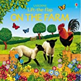 On the Farm (Lift the Flap)