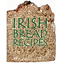 Irish Bread Recipes: Magnetic