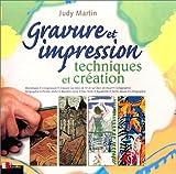 Gravure et impression - Techniques et création
