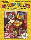 Looney Tunes in Plastic Canvas: Book 7
