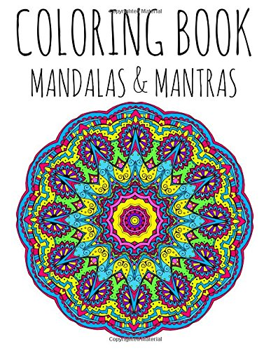 Coloring Book: Mandalas and Mantras