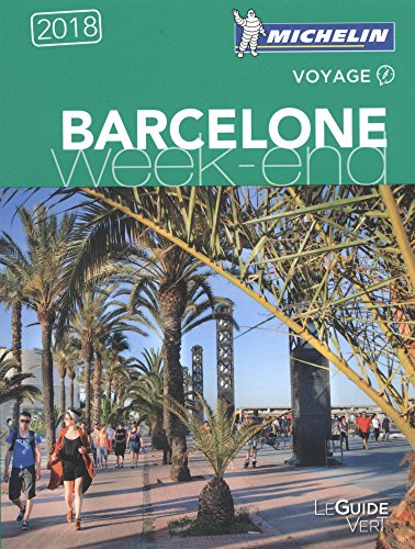 Guide Vert Week-End Barcelone Michelin par MICHELIN