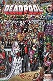 Deadpool - Marvel Now!: Bd. 5: Die Hochzeit