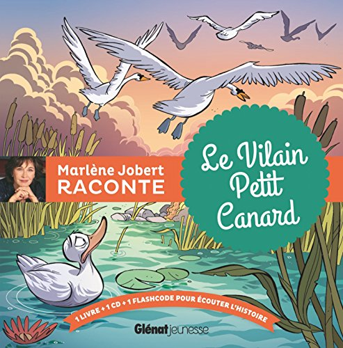 Marlène Jobert raconte : le vilain peti...
