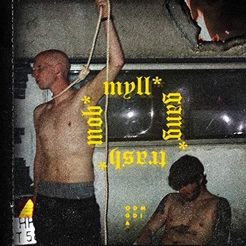 Chapter 1: Myll Gang Trash Mob [Explicit]