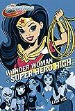 DC Super Hero Girls, Tome 01: Wonder Woman à Super Hero High