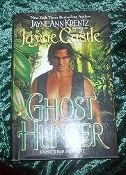 Ghost Hunter [Gebundene Ausgabe] by Jayne Ann Krentz