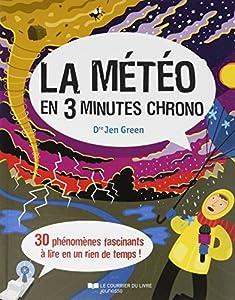 """Afficher """"La météo en 3 minutes chrono"""""""