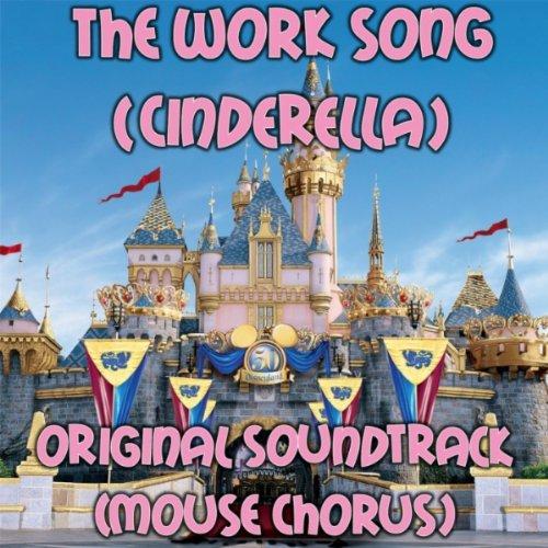 Work Song (Cinderella Original...