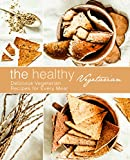 #7: The Healthy Vegetarian: Delicious Vegetarian Recipes for Every Meal