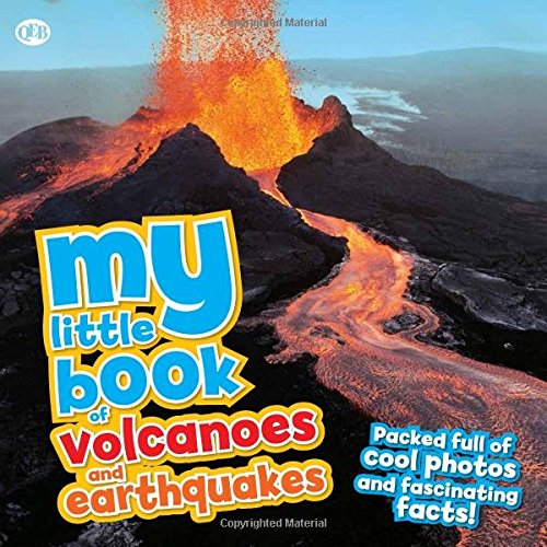 My Little Book Of Volcanoes And Earthquakes Packed Full Of Cool Photos And Fascinating Facts