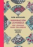 Arte Antiestrés. Inspiración Japonesa. 100 Láminas Para Colorear (OBRAS DIVERSAS)