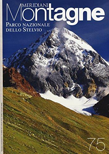 Parco nazionale dello Stelvio. Con cartina (Meridiani montagne)