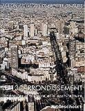 Le 13ème arrondissement. Itinéraires d'histoire et d'architecture