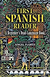 First Spanish Reader: A Beginner's Dual-Language Book (Beginners' Guides) (English and Spanish Edition) (1988-12-01)