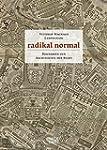 Radikal normal: Positionen zur Archit...