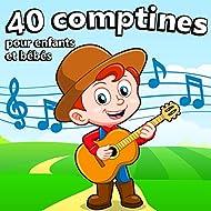 40 Comptines pour enfants et bébés