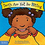 Teeth are Not for Biting (Best Behavior)