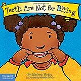 Teeth are Not for Biting (Best Behavior)