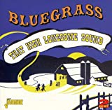 Bluegrass: That High Lonesome Sound (2CD)
