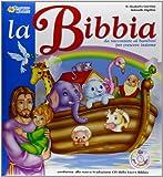 La Bibbia. Con CD Audio. Per la Scuola materna