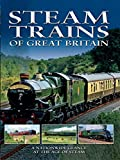 Steam Trains of Great Britain