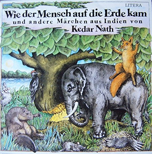 Wie Der Mensch Auf Die Erde Kam und andere Märchen aus Indien [Vinyl LP]