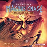 Das Schiff der Toten: Magnus Chase 3
