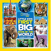 Little Kids First Big Book Of The World (National Geographic Little Kids First Big Books)