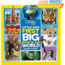 Little Kids First Big Book of the World (First Big Book) (National Geographic Little Kids First Big Books)