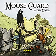 Mouse Guard 3. Hacha negra (CÓMIC USA)