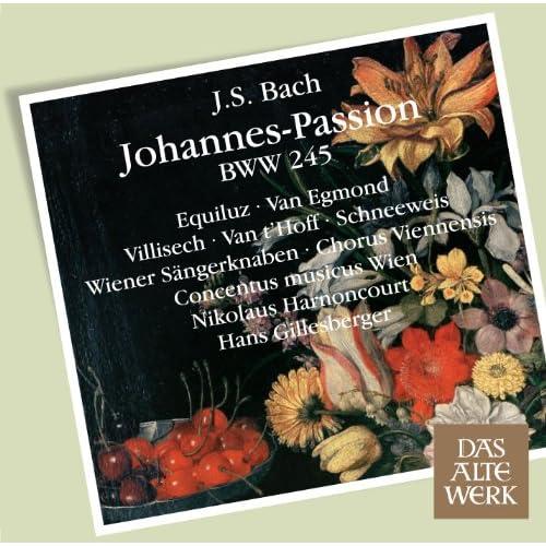 """Bach, JS : St John Passion BWV245 : Part 2 """"Und Hannas sandte ihn gebunden"""" [Evangelist]"""