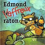 """Afficher """"Edmond l'affreux raton"""""""