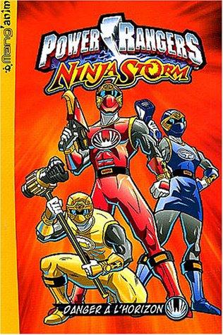 Power Ranger, tome 1 : Danger à l'horizon par Collectif
