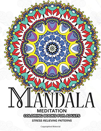 Mandala Meditation Coloring Books for Adults: Meditation and Creativity Stress Relieving Pattern for Adult,Boys,and Girls