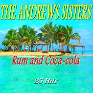 Rum and Coca-Cola (25 Hits)
