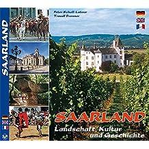 Farbbild-Reise durch das Saarland - Texte in Deutsch, Englisch und Französisch