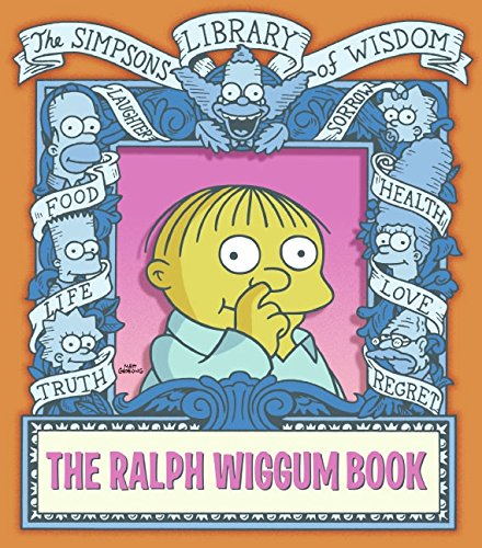 The Ralph Wiggum Book (The