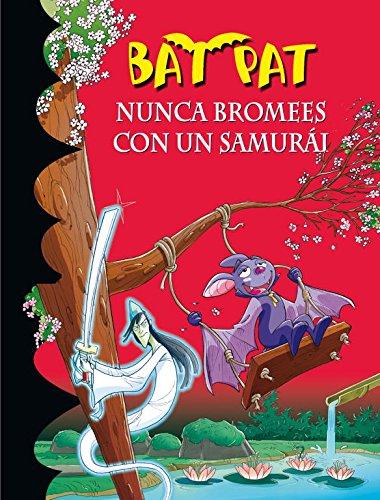 Bat Pat 15: nunca bromees con un samurai