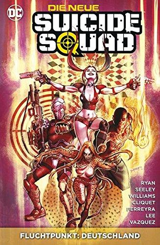Die neue Suicide Squad: Bd. 4: Fluchtpunkt: Deutschland