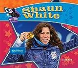 Shaun White: Olympic Champion: Olympic Champion (Big Buddy Biographies)