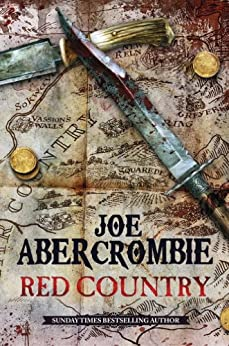 Red Country: A First Law Novel (World Of The First Law Series Book 3) by [Abercrombie, Joe]