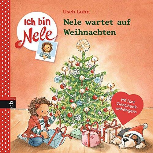 Ich bin Nele - Nele wartet auf Weihnachten (Ich bin Nele - Die Erzählbände, Band 8)