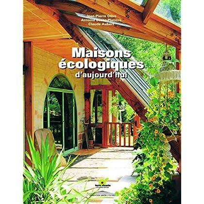 Maisons écologiques d'aujourd'hui