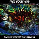 Free Your Mind by Underworld Records (2009-03-17)