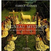 L'agneau mystique : Le retable des frères Van Eyck