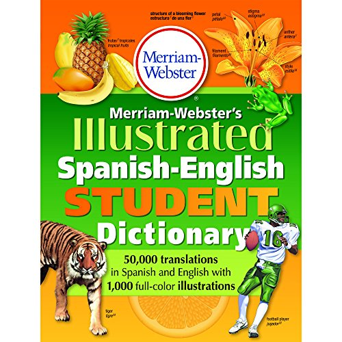 Merriam-Webster Illustrated Spanish-English Student Dictionary por Merriam-Webster Inc.