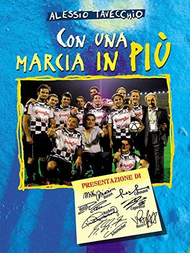 Con una marcia in più (Italian Edition) por Alessio Tavecchio