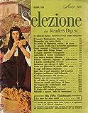 Scarica Libro Selezione dal Reader s Digest Il meglio dalle riviste e dai libri migliori (PDF,EPUB,MOBI) Online Italiano Gratis